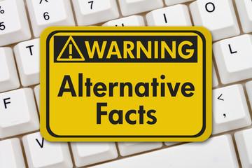 Alternative Facts warning sign
