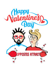 Happy Valentine's day. Opposites attract. Vector illustration with the characters and lettering on a white background.