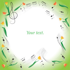 Notes. Tulips. Romance. Frame. Composition for design of leaflets, music books, book illustration, concert programs, announcements of appearances in magazines, Newspapers, websites.