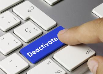 deactivate