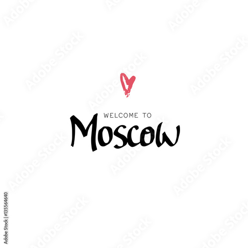 Quot welcome to moscow hand drawn lettering and modern