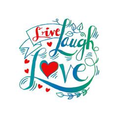 Decorative poster live love laugh
