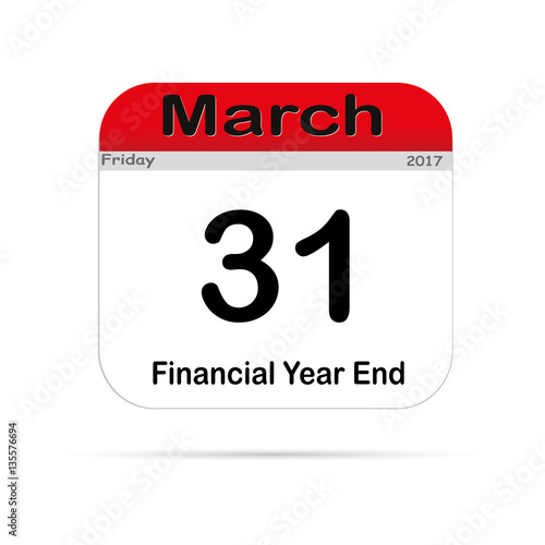 The New Calendar The End Of The Fiscal Year On March  Stock