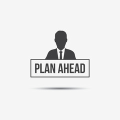 Businessman & Plan Ahead Label