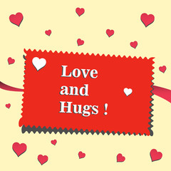Colorful background with red hearts and red postcard with the text love and hugs written in white