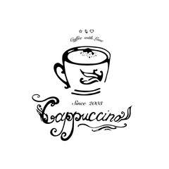 Hand drawn logo for cafe, coffee outlet or coffee company with cappuccino cup. Vector Illustration