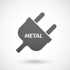 Isolated plug with    the text METAL
