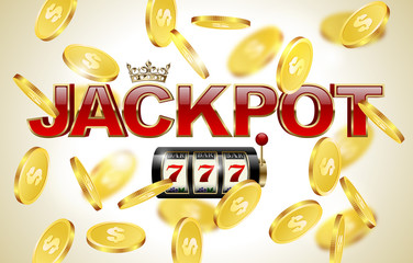 Red glossy jackpot text with crown, slot machine with lucky seven and falling golden coins background. Winner casino.