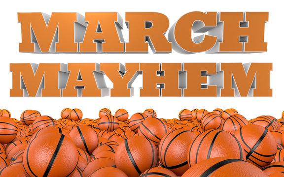 March Mayhem Basketball Tournament