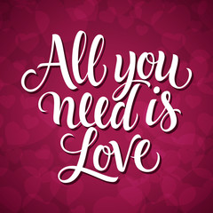 All You Need Is Love Lettering on Violet