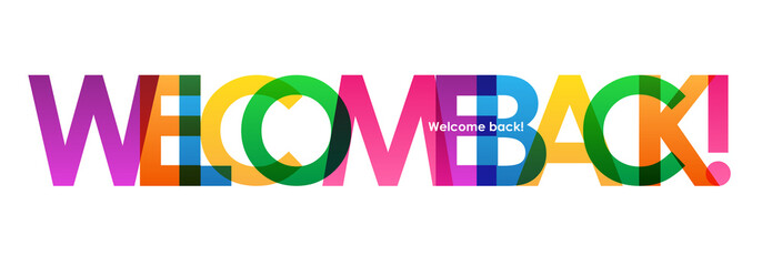 WELCOME BACK Colourful Letters Banner