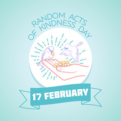 17 February   Random Acts of Kindness Day