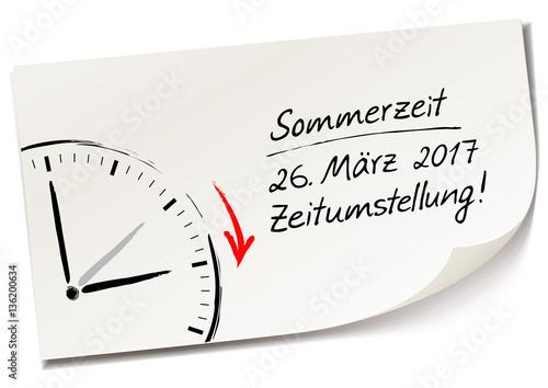 Memo, Notiz Zettel mit Handschrift und Uhr - Sommerzeit 2017, 26 ...
