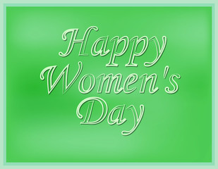 Inscription happy Women's Day with a blurred green background. Vector illustration