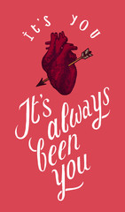 it is you - real heart with arrow romantic quote card.
