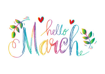 Hello march hand drawn lettering.