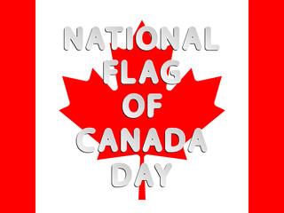 vector lettering word of National Flag of Canada Day with white and gray gradient with shadow and white glow as paper or metallic effect on Canada Flag background