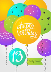 Happy Birthday card template with balloons. 13 years. Vector illustration