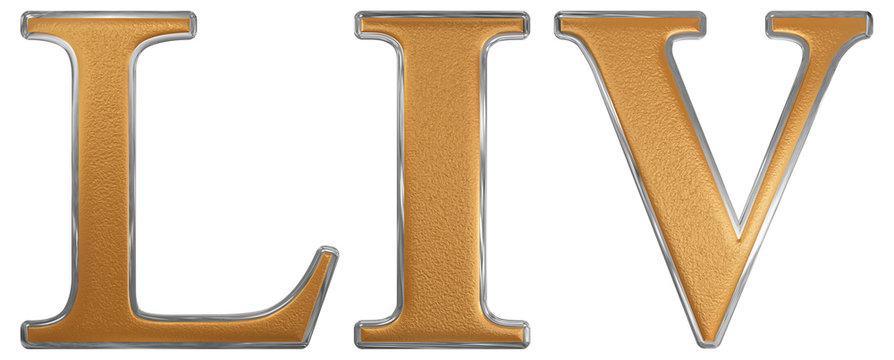 Roman numeral LIV, quattuor et quinquaginta, 54, fifty four, iso