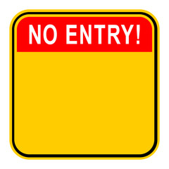 Sticker No Entry Safety Sign