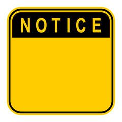 Sticker Notice Safety Sign