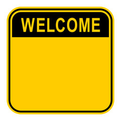 Sticker Welcome Safety Sign