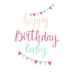 Modern hand drawn lettering Happy Birthday baby.