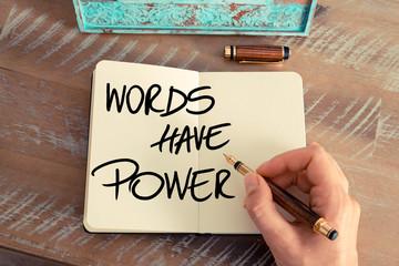 Handwritten text Words Have Power
