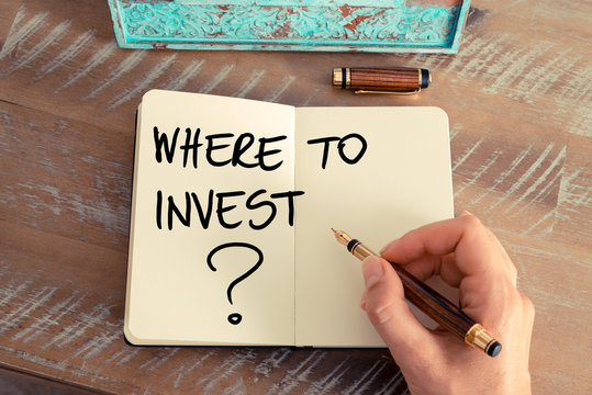 Question Where To Invest ?