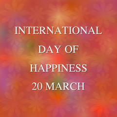 International Day of Happiness background