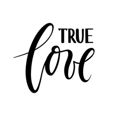 true love. beautiful Hand drawn lettering isolated on white background.