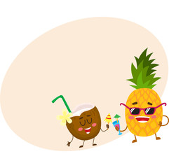 Cute and funny pineapple and coconut characters drinking cocktails, having fun, cartoon vector illustration with place for text. Funky pineapple and coconut characters enjoying vacation