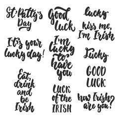 Hand drawn lettering phrases set for Irish holiday Saint Patrick's day isolated on the white background. Fun brush ink inscription for photo overlays, greeting card, poster design.