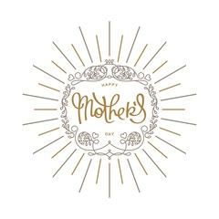 Happy Mother's Day. Styled old-fashion emblem on holiday.  Mono line trendy design. Vector elements.