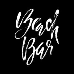 Hand drawn phrase beach bar isolated on the black background. Hand lettering calligraphy greeting card or invitation for beach bar template.
