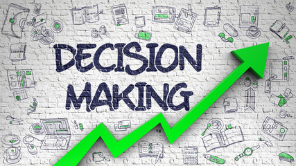Decision Making Drawn on White Brickwall.