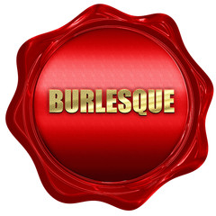 burlesque, 3D rendering, red wax stamp with text