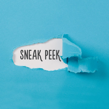 Sneak Peek message on Paper torn ripped opening