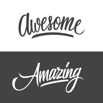 Handwritten words Amazing and Awesome. Hand drawn lettering. Calligraphic element for your design. Vector illustration.