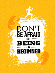 Do Not Be Afraid Of Being A Beginner. Sport And Fitness Creative Motivation Vector Design Banner. Active Workout Concept