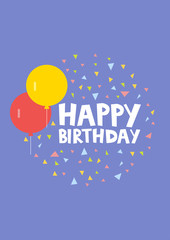 Happy Birthday Card Design with ballons and confetti. Vector illustration