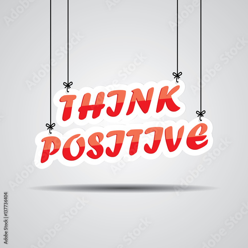 quotthink positive sign hanging on gray backgroundquot immagini