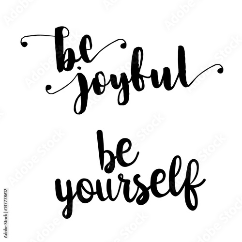 """Download """"be joyful and be yourself inspiration quotes lettering ..."""