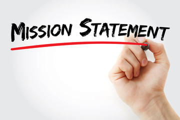 Hand writing Mission Statement with marker, concept background