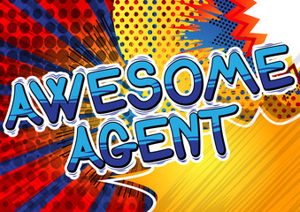 Awesome Agent - Comic book style word on abstract background.