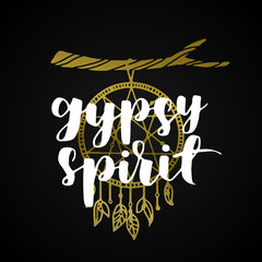 hand drawn gypsy quote. bohemian phrase design for card or poster. Vector inspirational quote. golden gradient ink illustration on black isolated background. Boho saying for your design.