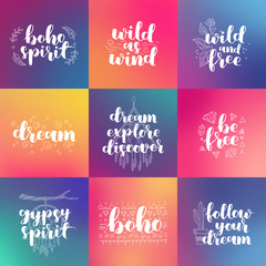 hand drawn set of quotes about wild spirit, gypsy. be free phrases for card or poster. Vector inspirational quote. Ink illustration white on hipster gradient background. Boho saying for your design.