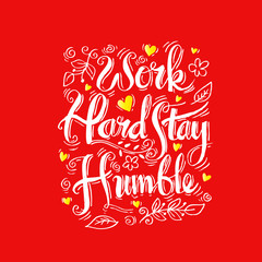 Work hard stay humble. Motivation square doodle poster.