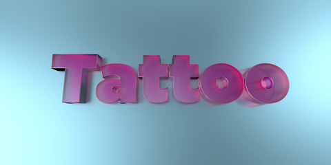Tattoo - colorful glass text on vibrant background - 3D rendered royalty free stock image.