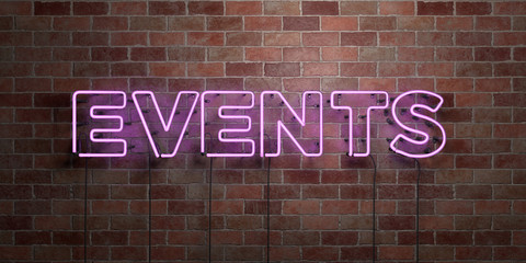 EVENTS - fluorescent Neon tube Sign on brickwork - Front view - 3D rendered royalty free stock picture. Can be used for online banner ads and direct mailers..